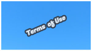 Terms Of Use, Terms Of Use