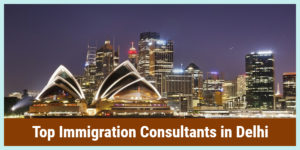 Immigration Consultants in Delhi, Immigration Services