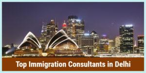 Top Immigration Consultants in Delhi