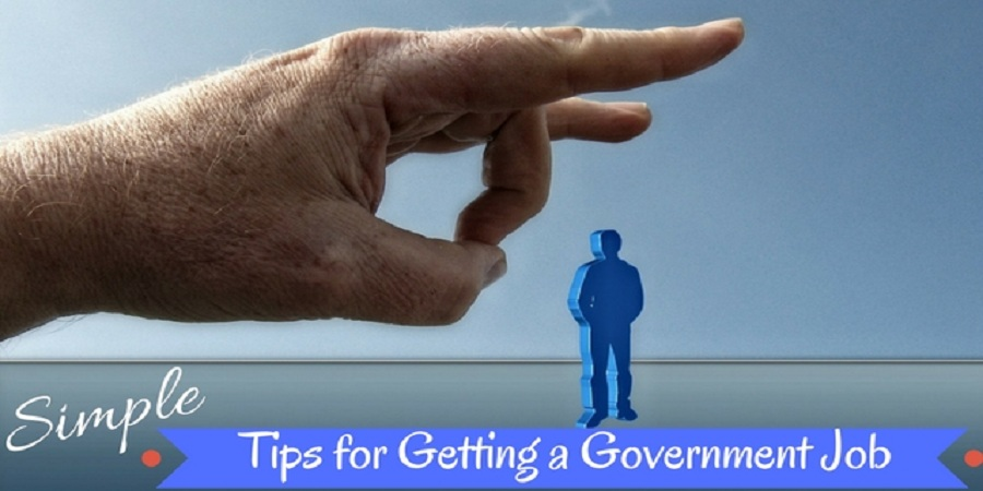 Government Job, 15 Simple Tips for Getting a Government Job