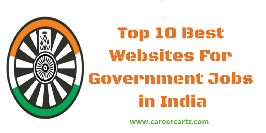 Top 10 Best Websites For Government Jobs in India, Top 10 Best Websites For Government Jobs in India