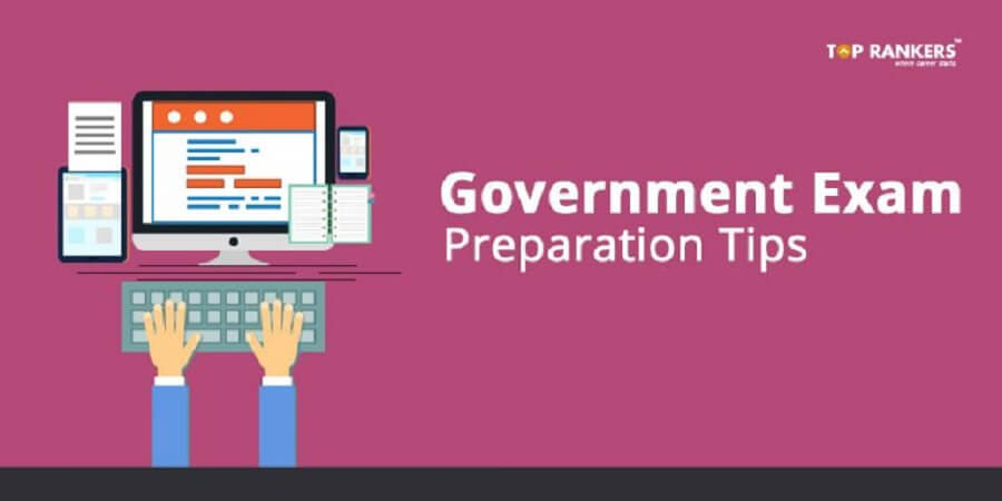 Government Exam Preparation Tips, Government Exam Preparation Tips