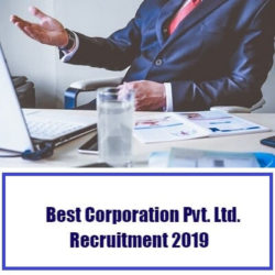 Best Corporation Pvt. Ltd. Recruitment