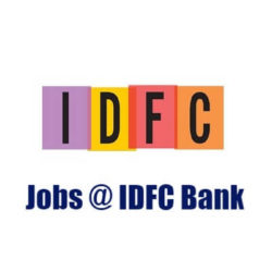 IDFC Bank Current Openings 2019